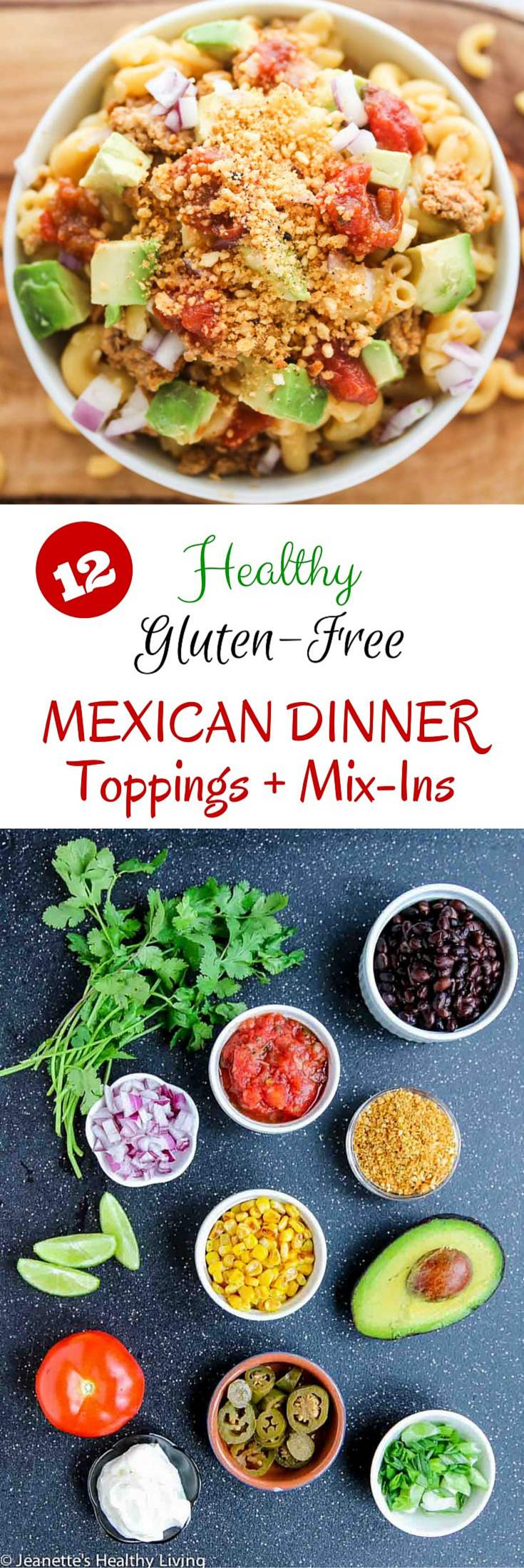 Gluten Free Mexican Taco Nacho Macaroni and Cheese + 12 Healthy Gluten-Free Mexican Dinner Toppings and Mix Ins ~ http://jeanetteshealthyliving.com #ad @horizonorganic
