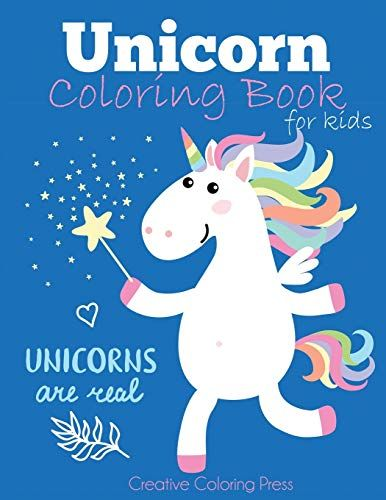 Unicorn Coloring Book For Kids Magical Unicorn Coloring Book For Girls Boys And Anyone Who Loves U In 2020 Coloring Books Unicorn Coloring Pages Kids Coloring Books