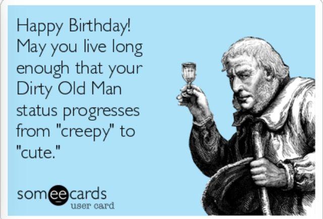 Happy Birthday Old Man Wine Humor Wine Meme Wine Diva