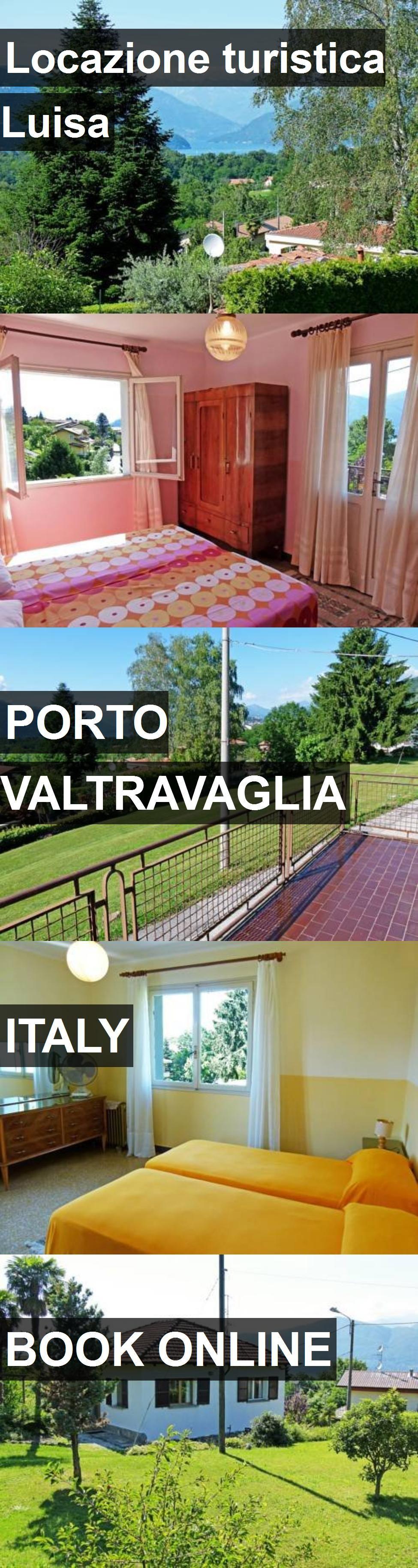 Hotel Locazione turistica Luisa in Porto Valtravaglia