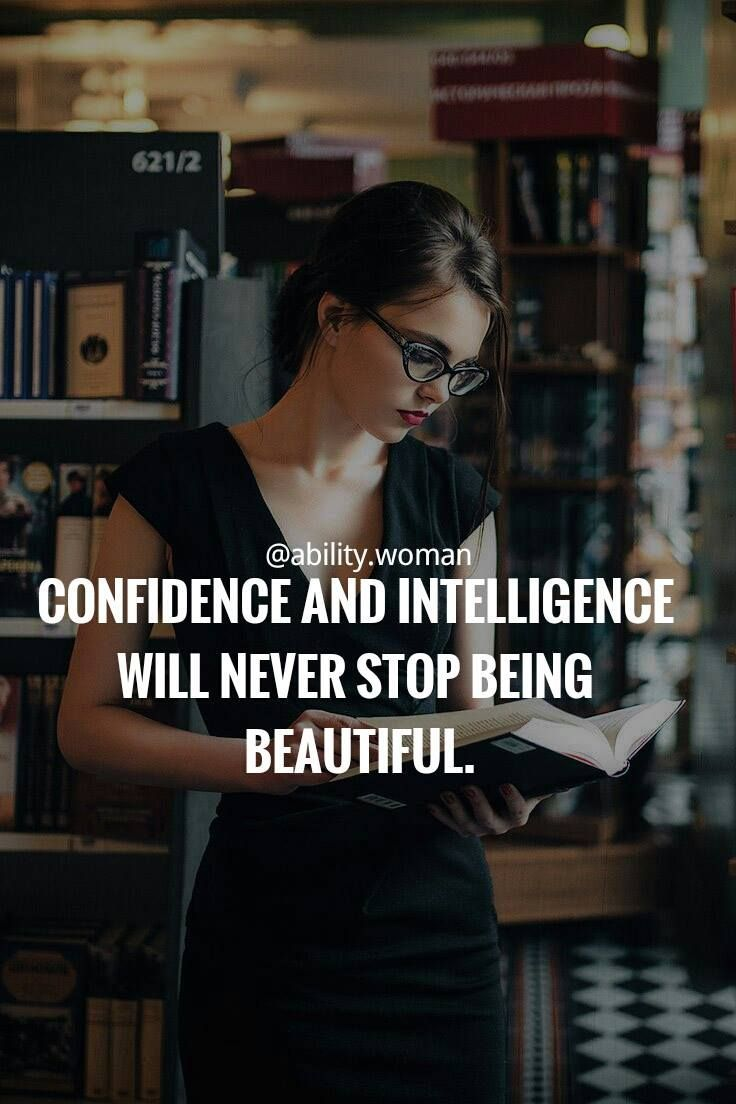 confidence, intelligence, quotes, empowering quotes, empowering quotes for women…