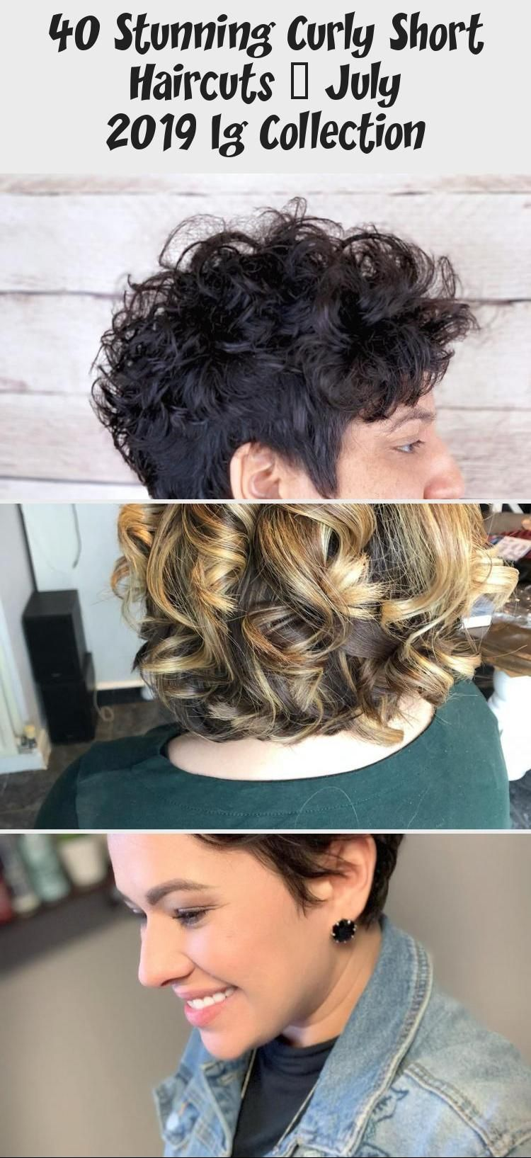 40 Stunning Curly Short Haircuts – July 2019 Ig Collection #curlshorthair