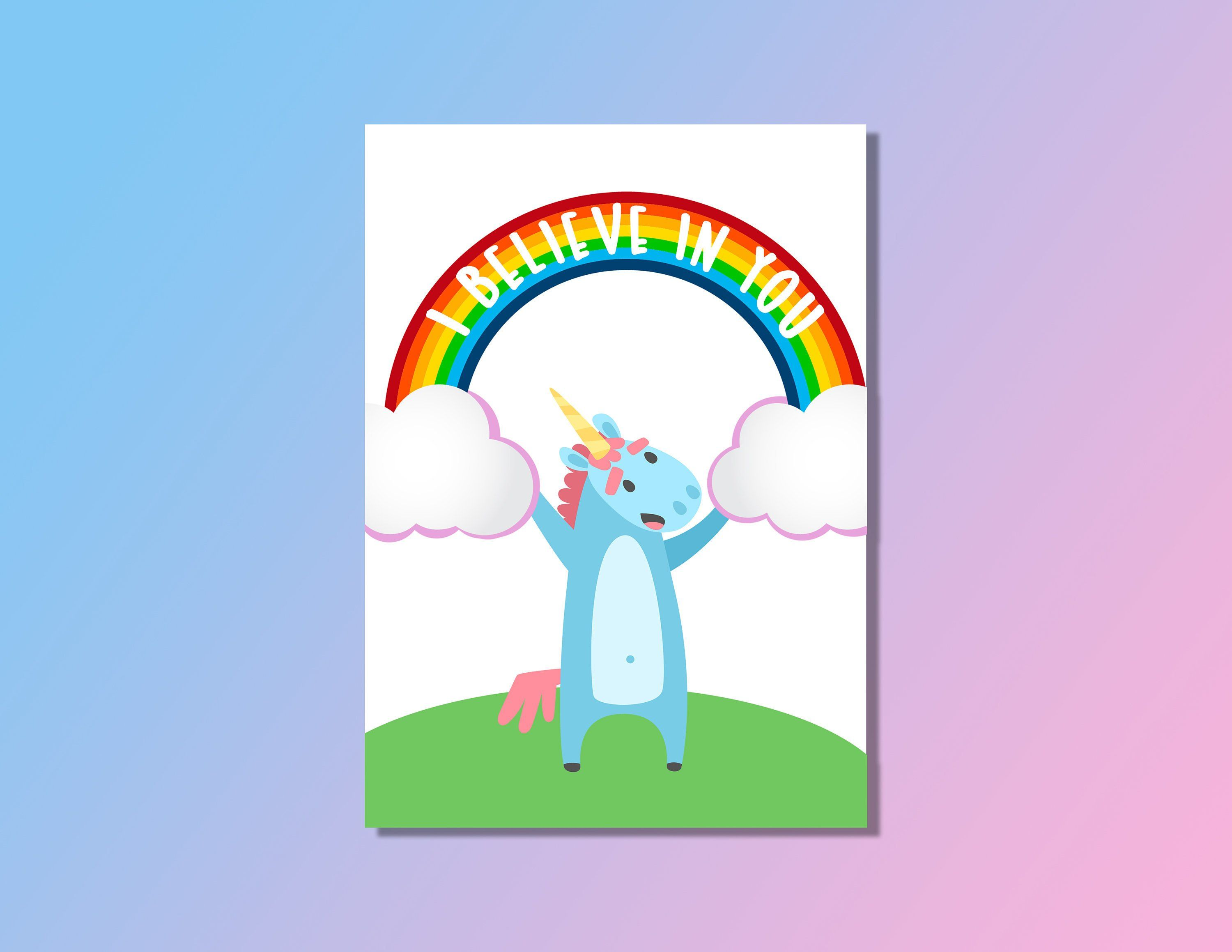 Printable Unicorn Greeting Card I Believe In You Cards For Her