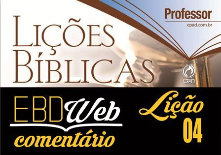 Orientações pedagógicas para a lição 04: Esteja Alerta e Vigilante, Jesus Voltará, elaboradas pela pedagoga Sulamita Macêdo.