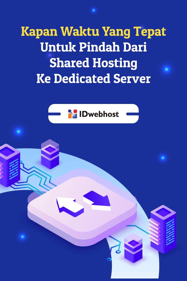 Kapan Waktu Yang Tepat Untuk Pindah Ke Dedicated Server Website Tahu Tanda