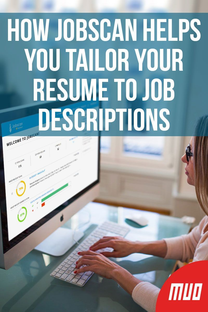 How jobscan helps you tailor your resume to job