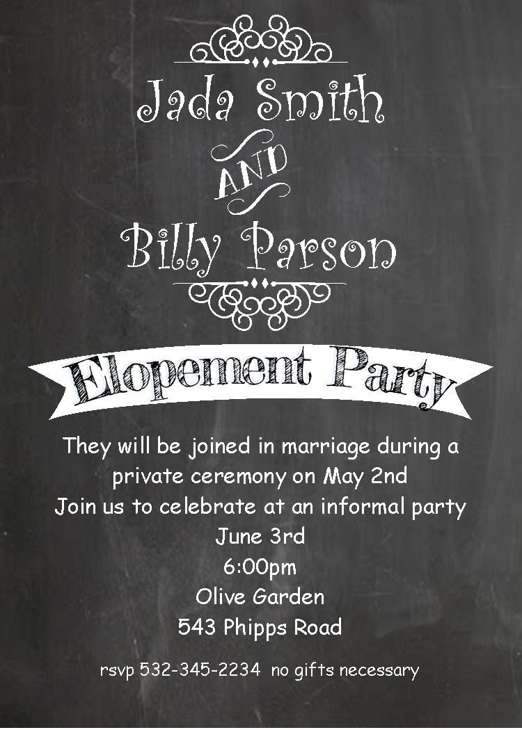 Chalkboard invitations for a party after eloping If you would