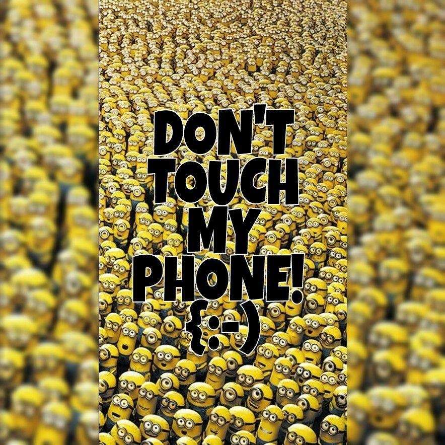 Minions Gelb Schwarz Smiley Don T Touch My Phone Dont Touch Touch Me Minions