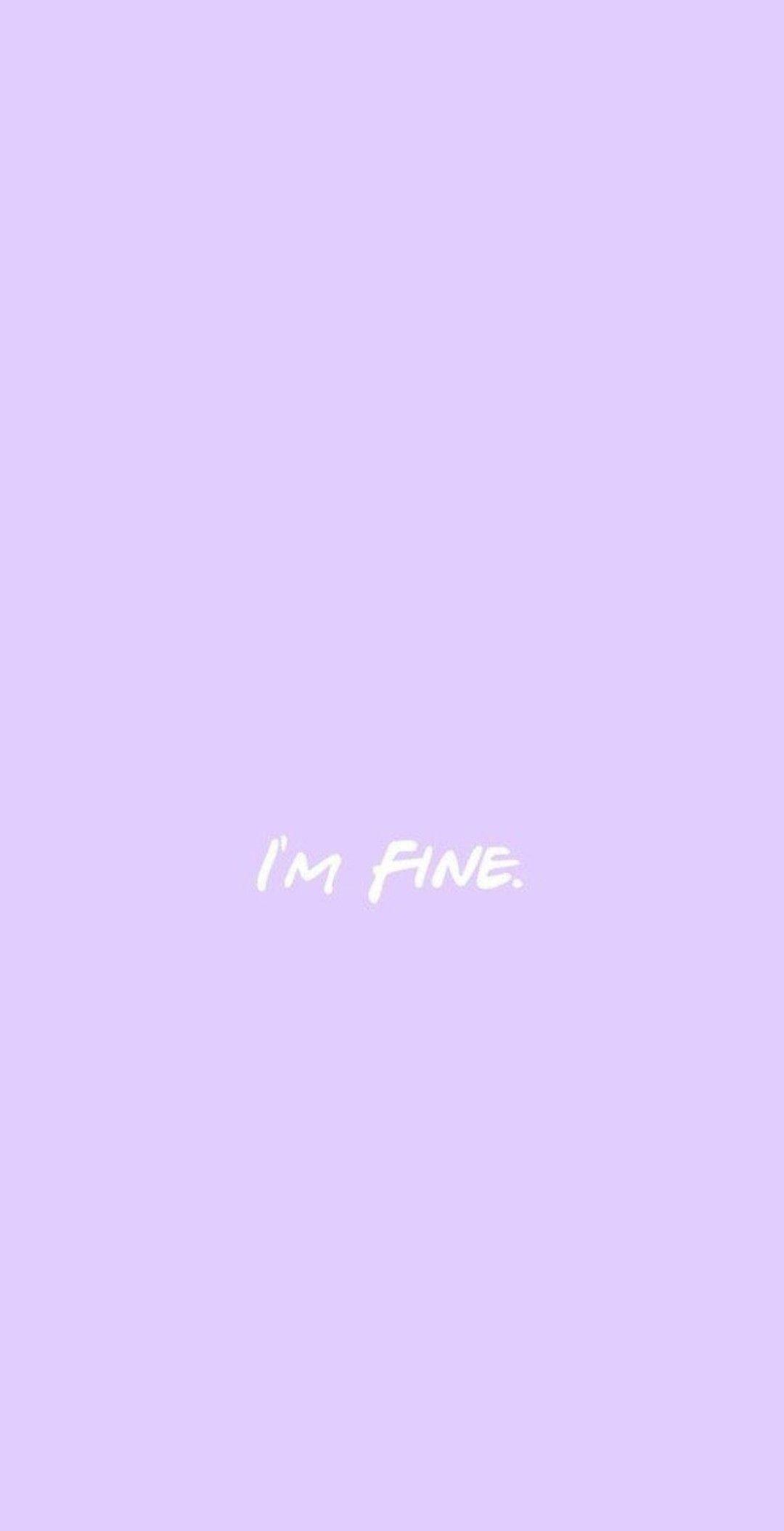 Pastel paars tekst I'm fine