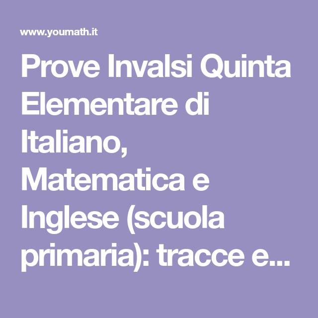 Prove Invalsi Quinta Elementare Di Italiano Matematica E Inglese