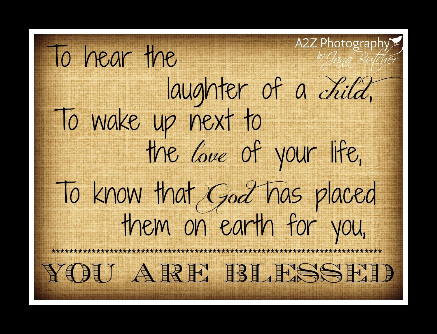 You are blessed 8x10 Fine Art Wall Art Home Decor Photo Print ...