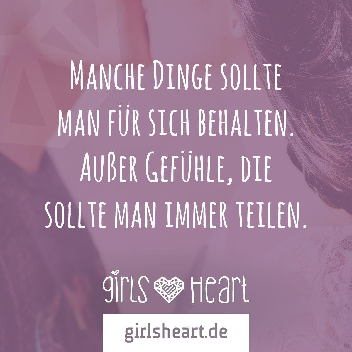 sprüche liebe ist ein gefühl Mehr Sprüche auf: .girlsheart.de #gefühl #liebe #gefühle #herz  sprüche liebe ist ein gefühl