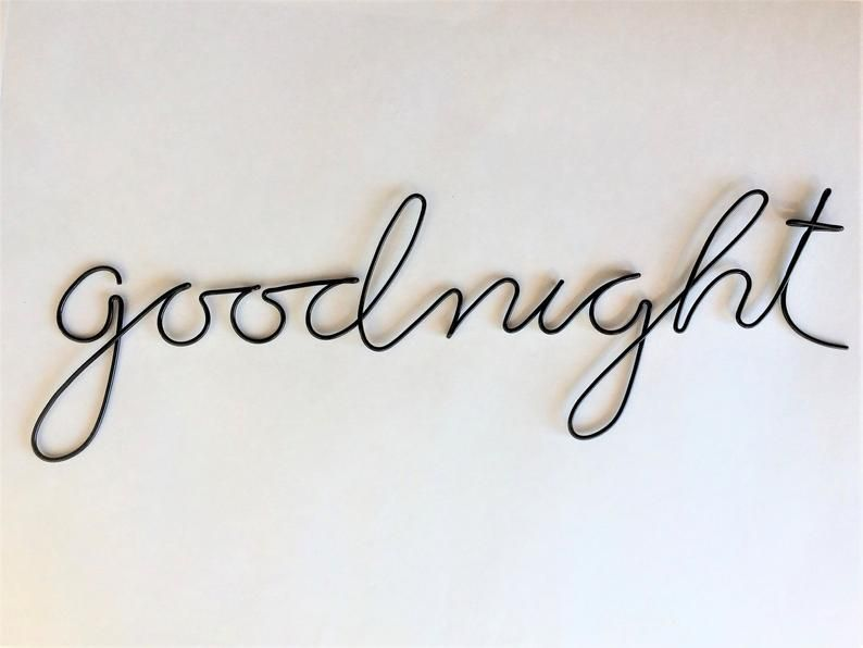 Wire Word Art Goodnight Sign Wire Writing Wire Sign Metal Word