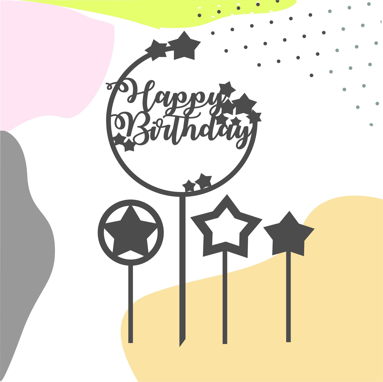Cake Topper Svg Happy Birthday Svg Star Cake Topper Svg Etsy Happy Birthday Cake Topper Cake Toppers Happy Birthday Calligraphy