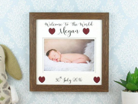 Check out this item in my Etsy shop https://www.etsy.com/uk/listing/502159058/personalised-baby-picture-frame-welcome