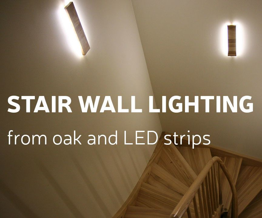 Diy Stair Wall Lighting From Oak And Led Strips Stair Walls