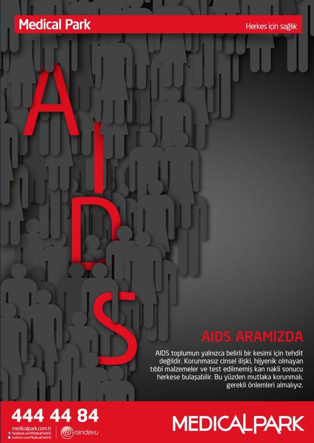 1 Aralık Dünya AIDS Günü    Aids toplumun yalnızca belirli bir kesimi için tehdit değildir!