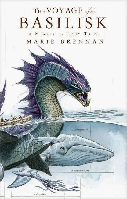 The Voyage of the Basilisk (A Memoir by Lady Trent #3) by Marie Brennan