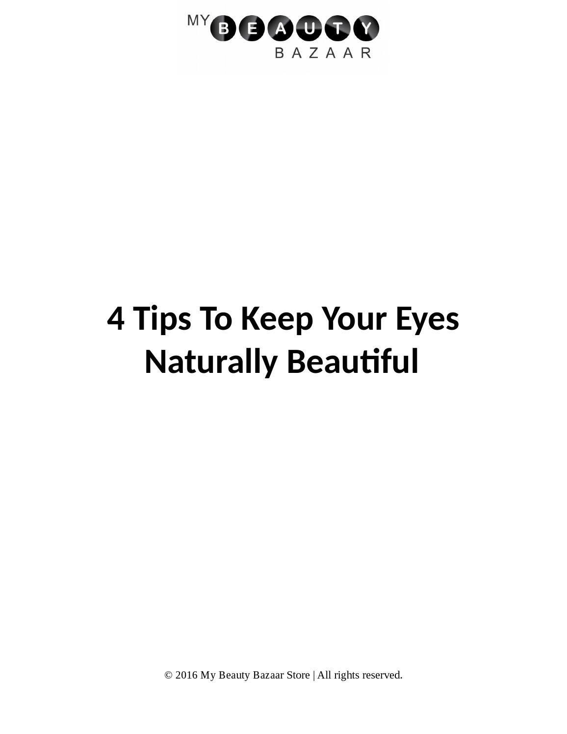 4 Tips To Keep Your Eyes Naturally Beautiful Under Eye Wrinkle