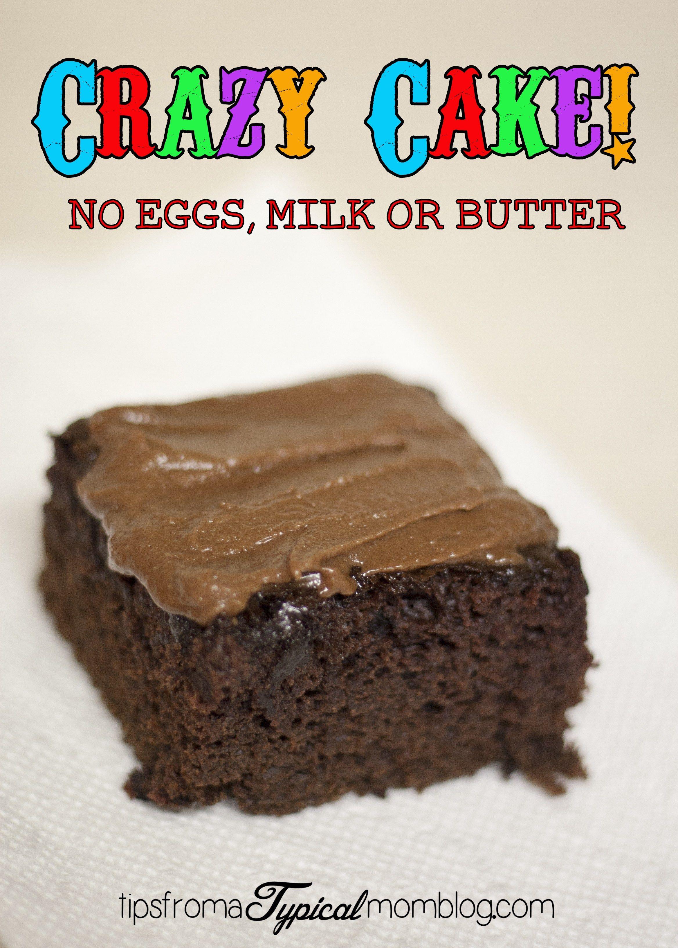 Crazy Cake No Eggs No Milk No Butter Recipe Crazy Cake