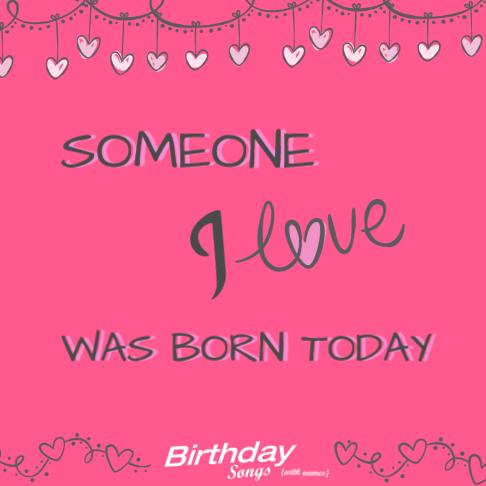 Birthday songs for love