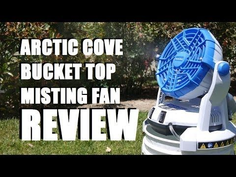 Arctic Cove Bucket Top Misting Fan Review Tool Crazy Misting