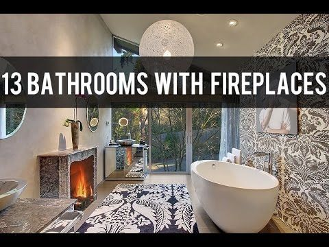 This impressive video gallery features 13 luxury bathrooms complete with Fireplaces! For more incredible bathroom designs, and all the architecture and inter...