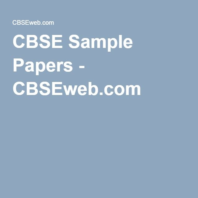 Cbse Sample Papers  CbsewebCom  Cbse Sample Papers