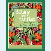 gardening with kids: Botany on your plate