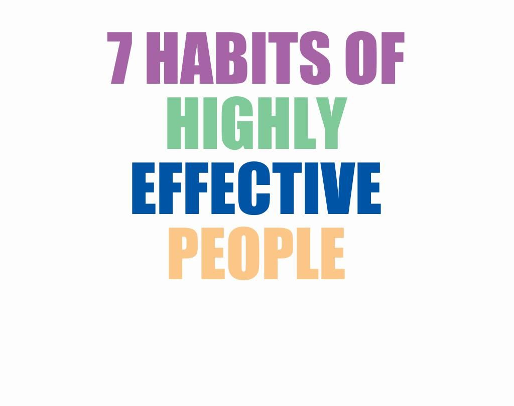 Summary Of Stephen R Covey S 7 Habits Of Highly Effective