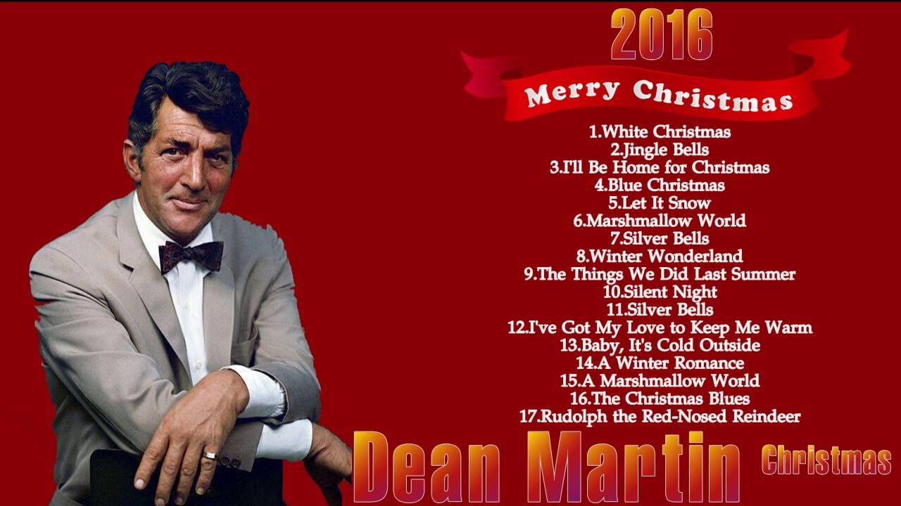 Weihnachtslieder Dean Martin.Dean Martin Christmas Songs Best Christmas Songs 2017 Dean