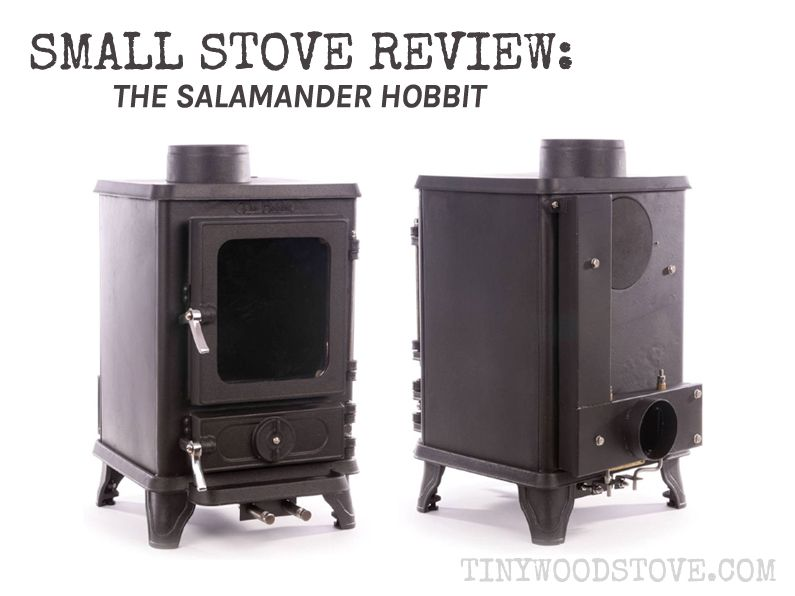 SMALL STOVE REVIEW: Salamander – The Hobbit If you are considering a Hobbit  and live - SMALL STOVE REVIEW: Salamander €� The Hobbit If You Are Considering