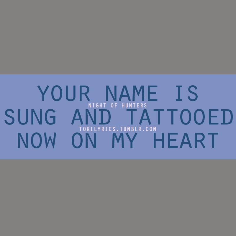 Lyric loving touching squeezing lyrics : your name is sung and tattooed now on my heart | Tori Lyrics ...
