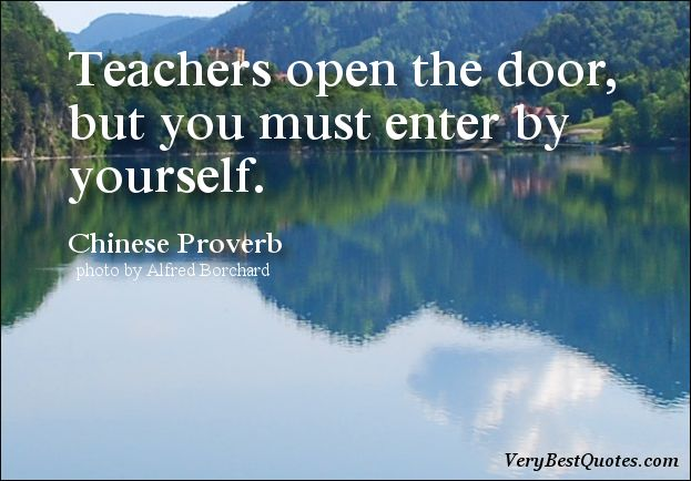 Learning quotes, Teachers open the door | Quotes | Pinterest ...