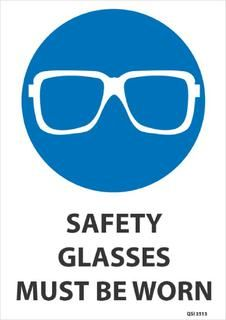 Safety Glasses Must Be Worn 340x240mm Workplace Safety Slogans Safety Slogans Safety