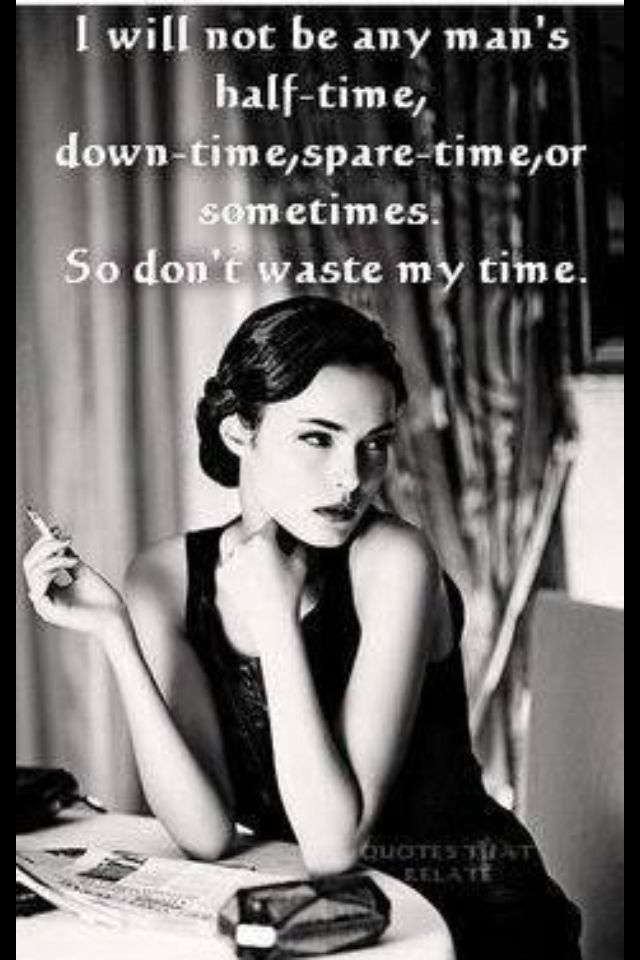 My Time Is Precious Words Wise Words Quotable Quotes