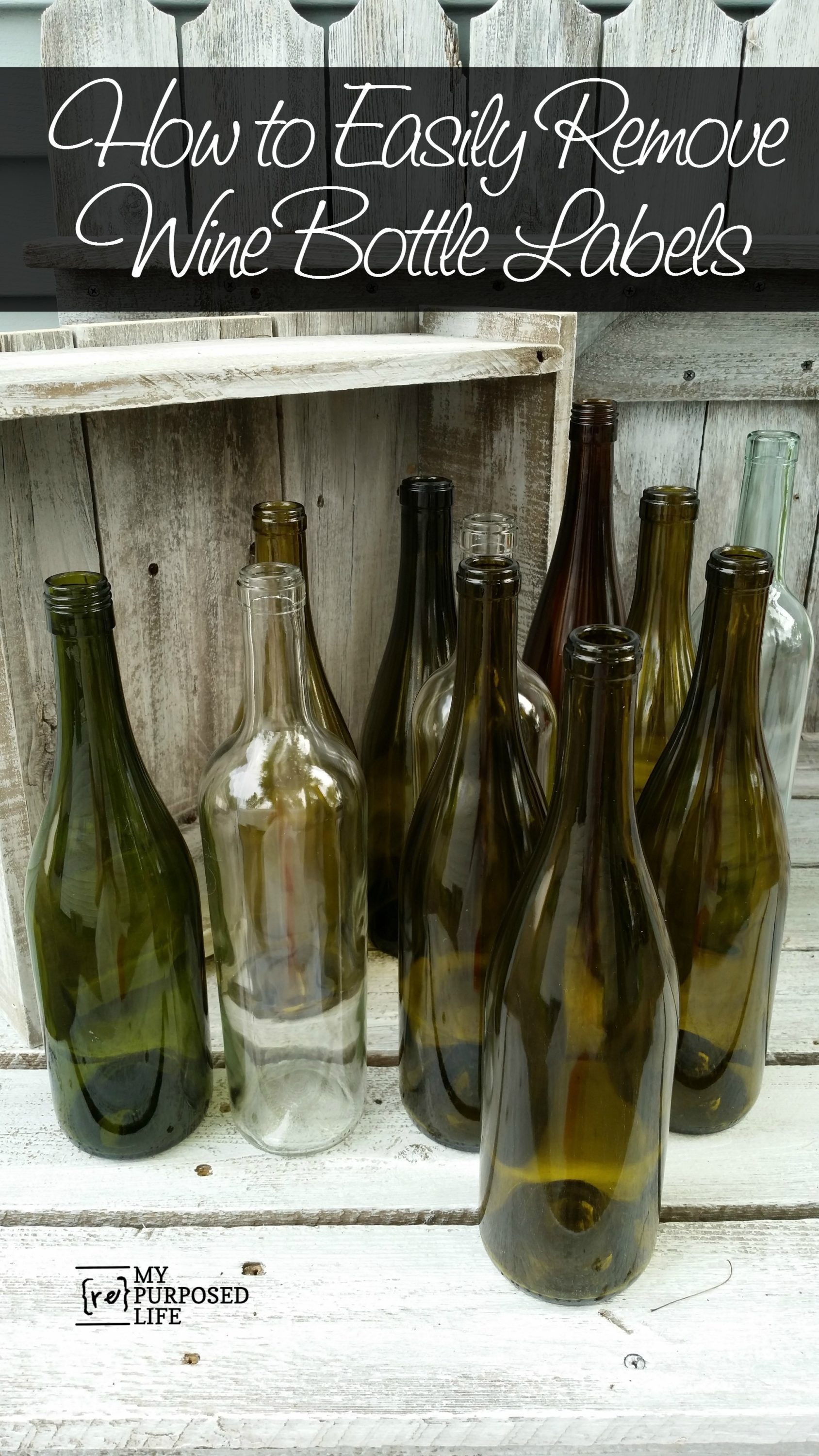 How To Remove Labels From Wine Bottles Easily And Then Paint And Decorate For Awesome H In 2020 Remove Wine Bottle Labels Painted Glass Bottles Repurposed Wine Bottles