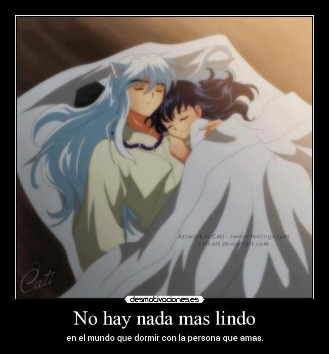 carteles inuyasha kagome ahome aome kanketsu hen durmiendo amor anime manga desmotivaciones desmotivaciones