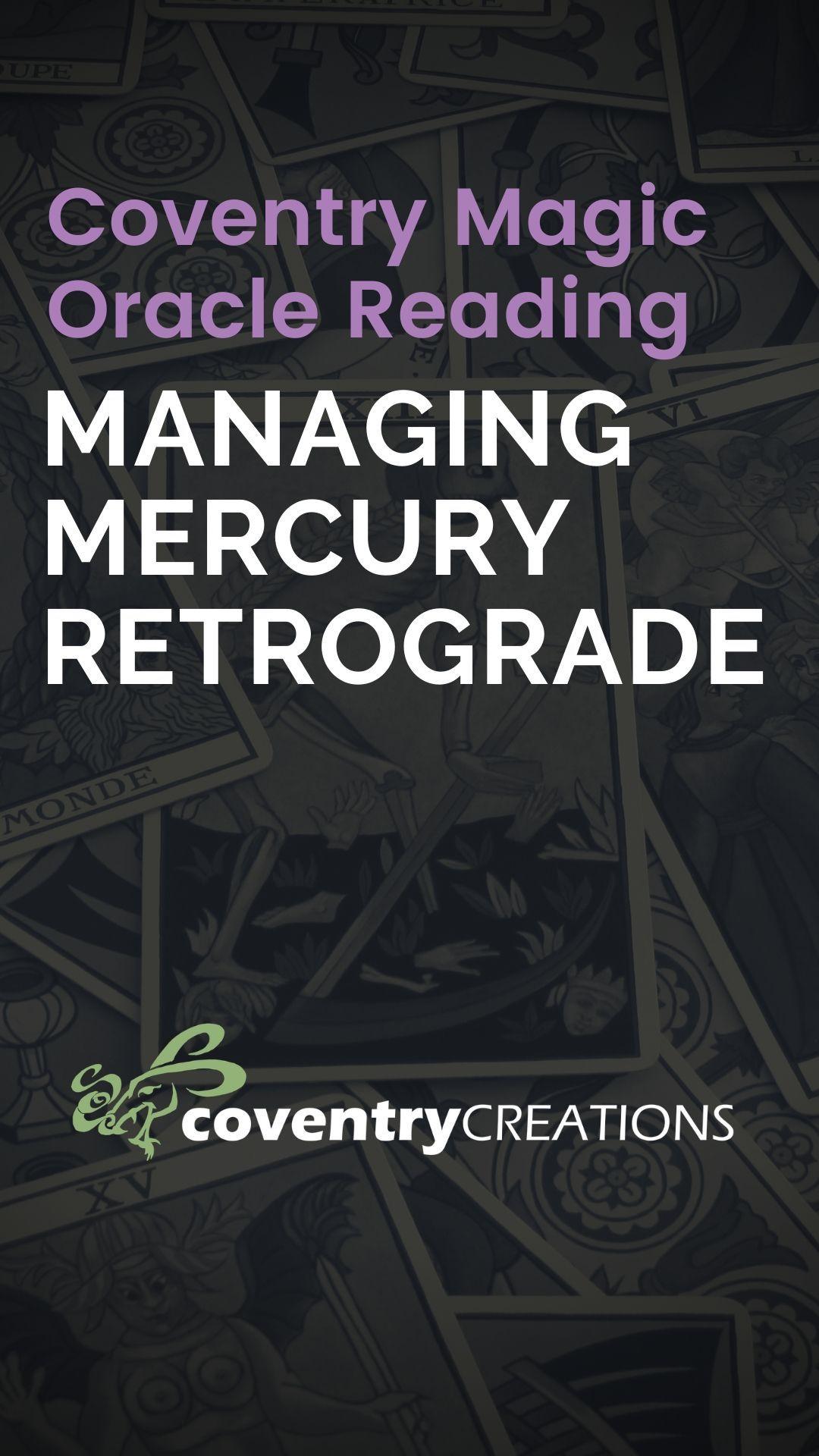 Managing Mercury Retrograde