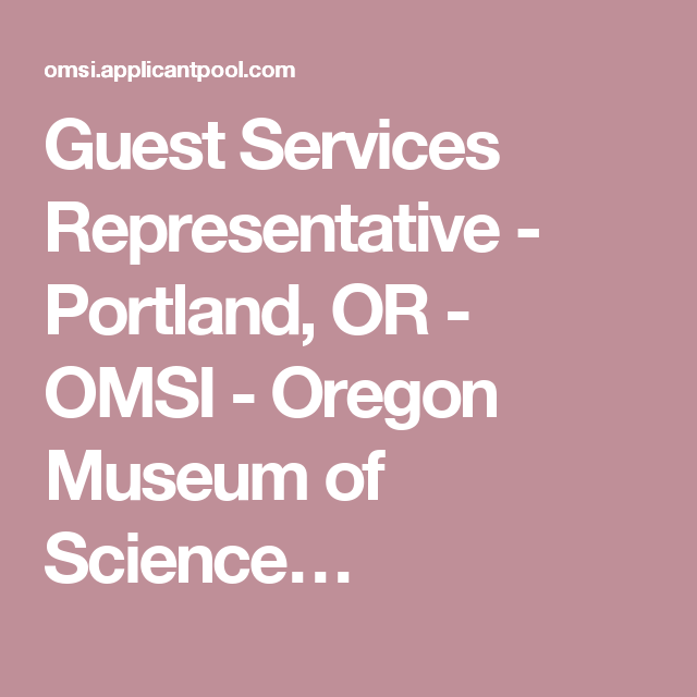 Guest Services Representative Portland Or Omsi Oregon