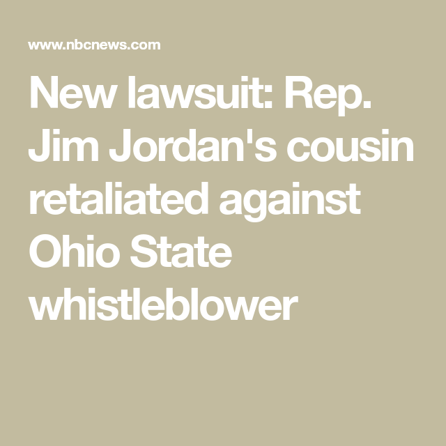 Rep Jim Jordan S Cousin Named In New Ohio State Lawsuit Ohio State Ohio Whistleblower