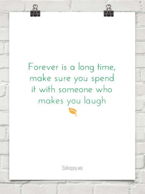 Forever Is A Long Time Advice Quotes Cool Words Inspirational Quotes