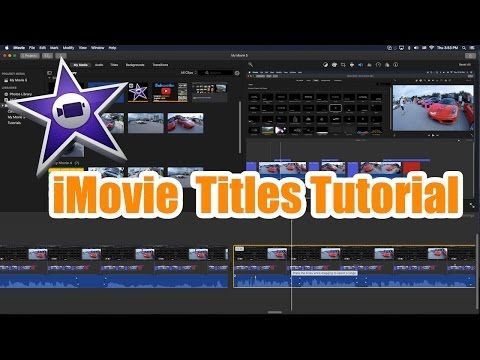 Imovie Tutorial Titles And Subtitles Tutorial Youtube Tutorial Subtitled Title