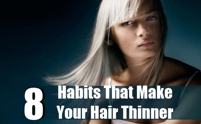 8 Habits That Make Your Hair Thinner | Health Care A to Z