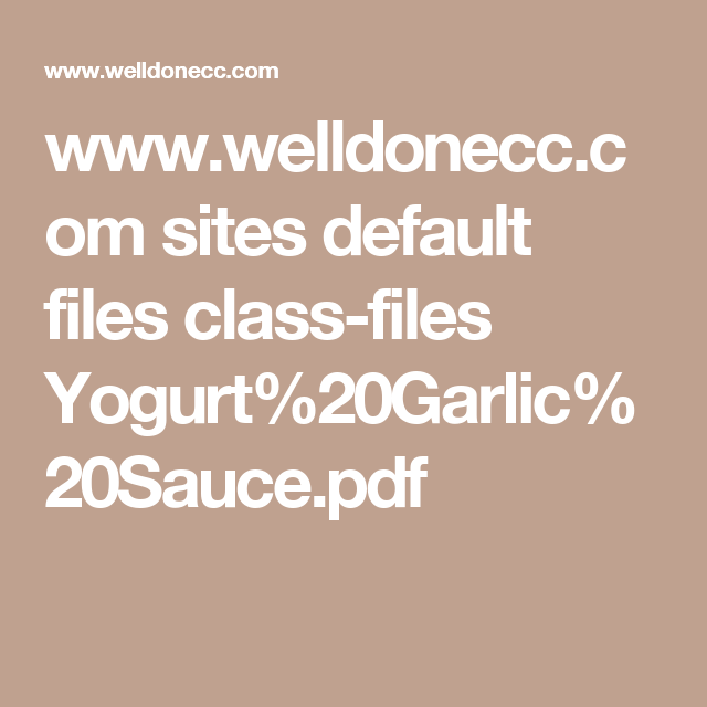 www.welldonecc.com sites default files class-files Yogurt%20Garlic ...