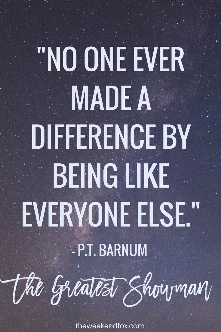 The Greatest Showman Quotes PT Barnum Movie Words To