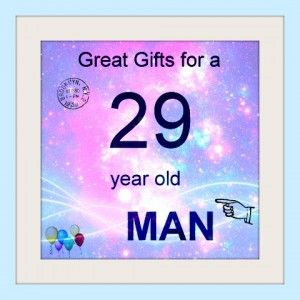 29 Year Old Man Gifts