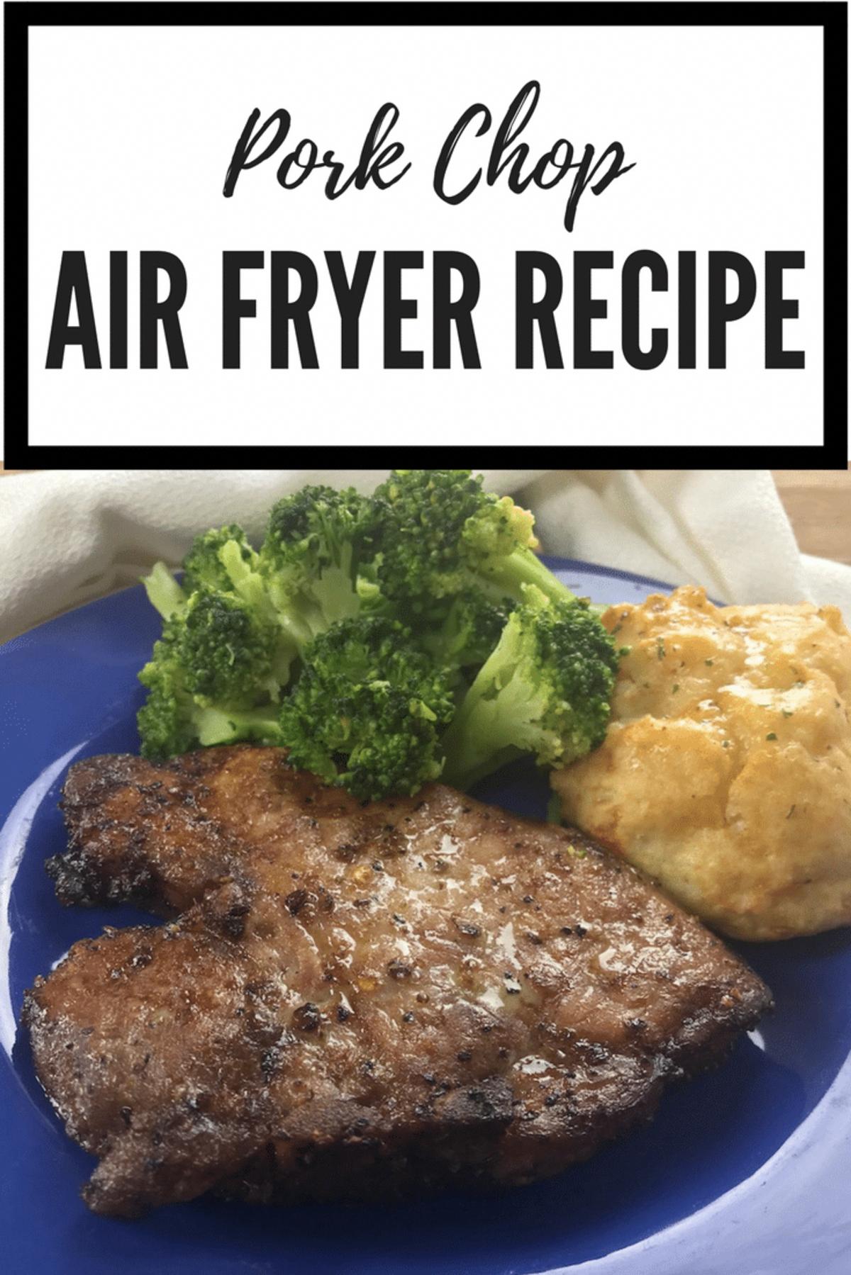 Pork Chop Air Fryer Recipe (Bonein or Boneless) Pork