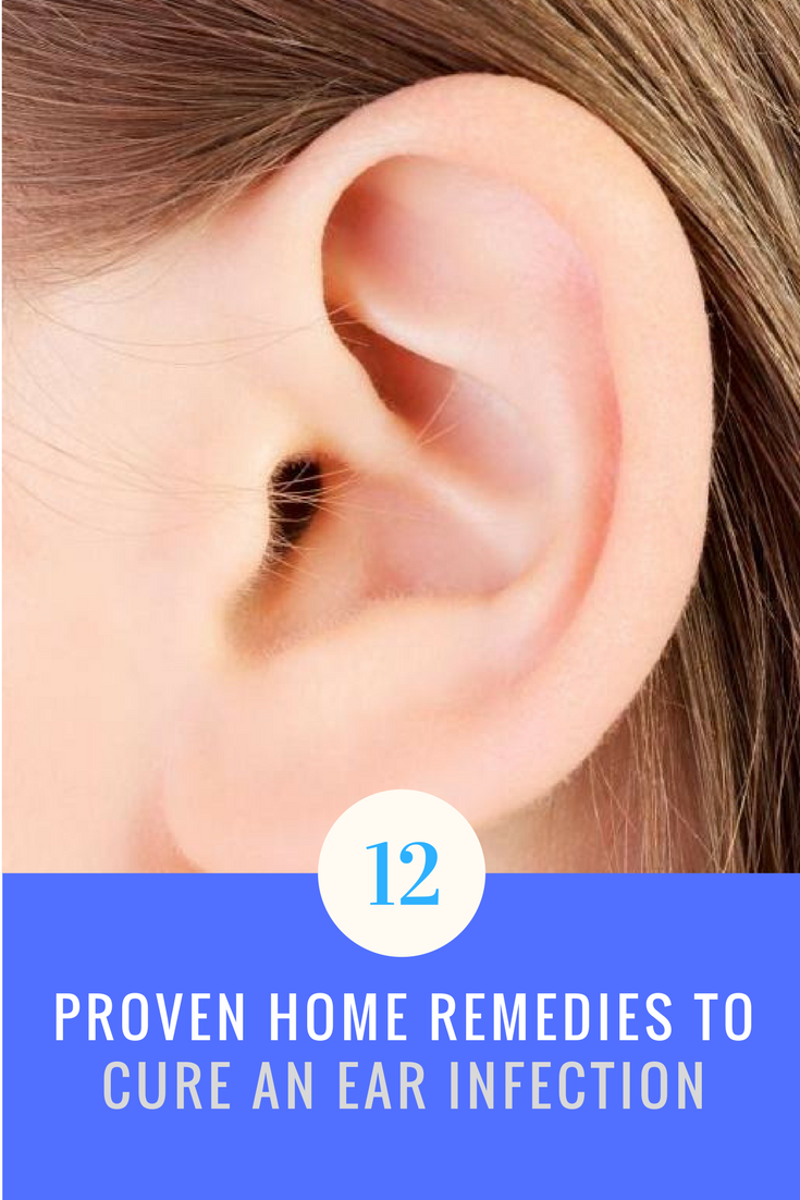 12 proven home remedies to cure an ear infection | natural/home