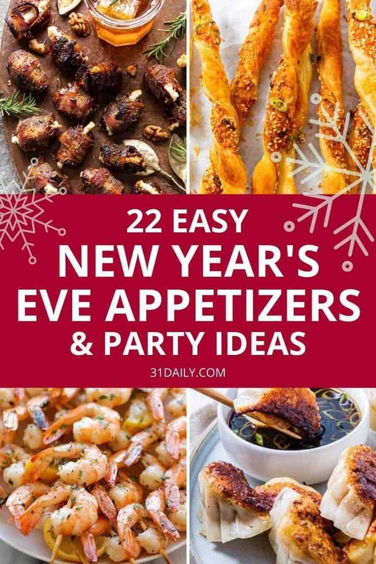 22 Easy New Year's Eve Appetizers & Party Ideas